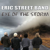'Eye Of The Storm' The Eric Street Band